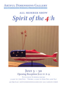 Spirit of the 4th -- All Member Show @ Artful Dimensions Gallery | Fredericksburg | Virginia | United States