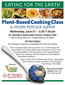 Eating for the Earth -- Plant-Based Cooking Class @ St. George's Episcopal Church | Fredericksburg | Virginia | United States