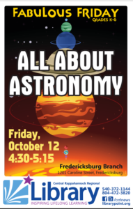 All About Astronomy Fabulous Friday @ Fredericksburg Branch of Central Rappahannock Regional Library | Fredericksburg | Virginia | United States